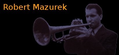 Image of Robert Mazurek playing trumpet.