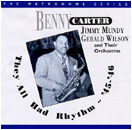 Image of Hep CD48 - Benny Carter and the Jimmy Mundy and Gerald Wilson Bands