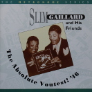 Image of Hep CD28 - Slim Gaillard - The Absolute Voutest! '46