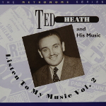 Image of Hep CD57 - Ted Heath - Listen To My Music Vol. 2