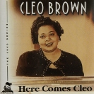 Image of Hep CD1034 - Cleo Brown - Here Comes Cleo