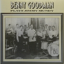 Image of Hep CD1039 - Benny Goodman & His Orchestra - Plays Jimmy Mundy.