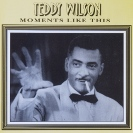 Image of Hep CD1043 - Teddy Wilson & His Orchestra - Moments Like This