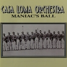 Image of Hep CD1051 - Casa Loma Orchestra - Maniac's Ball