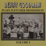 Image of Hep CD1059 - Benny Goodman & His Orchestra - Plays Fletcher Henderson : Volume 2