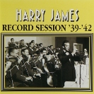 Image of Hep CD1068 - Harry James & His Orchestra - Record Session '39 - '42