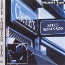 Image of Hep CD2031 - Spike Robinson with Eddie Thompson Trio - At Chesters: vol 2