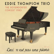 Image of Hep CD2102 - Eddie Thompson Trio - The Bosendorfer Concert 1980