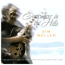 Image of Hep CD2085 - Jim Mullen - Somewhere in the Hills